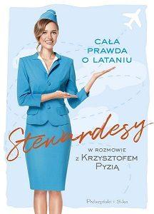 Stewardesy. Cała prawda o lataniu - kup na TaniaKsiazka.pl