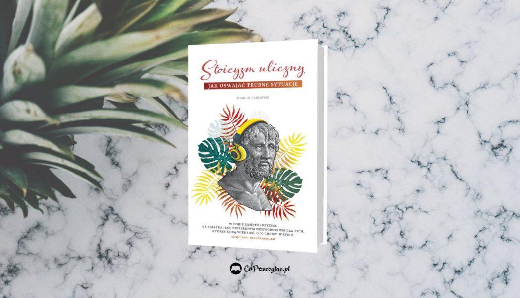Recenzja książki Stoicyzm uliczny – znajdziesz ją na TaniaKsiazka.pl