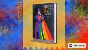 Książka-cegiełka Wszystkie kolory świata: kup i wspieraj