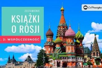 Zestawienie: książki o Rosji - współczesność