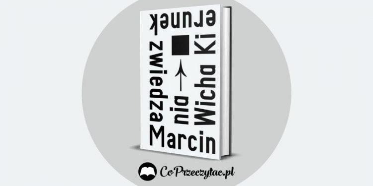 Kierunek zwiedzania Marcina Wichy