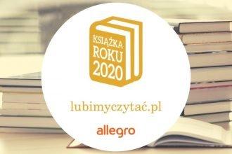 Plebiscyt Książka Roku 2020 Lubimyczytać.pl i Allegro - wyniki