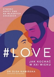 #Love. Jak kochać w XXI wieku poleca taniaksiazka.pl