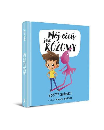 Mój cień jest różowy. Książka dla dzieci - sprawdź w TaniaKsiazka.pl