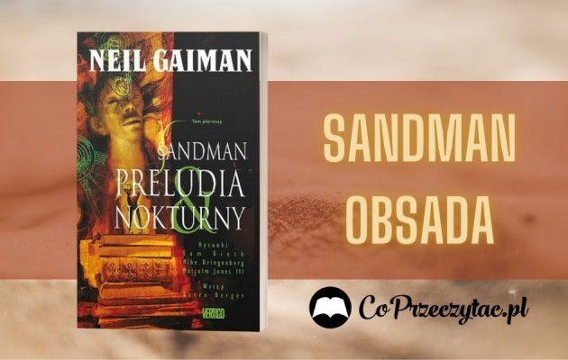 Sandman - nowe wieści na temat obsady sandman