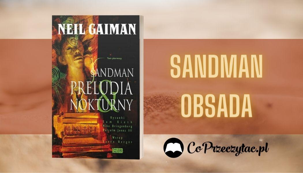 Sandman Sprawdź na TaniaKsiazka.pl >>