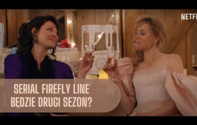 Serial Firefly Lane, czy będzie 2. sezon? serial firefly line