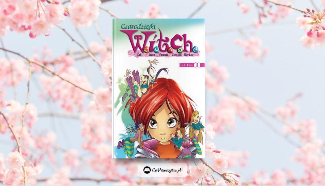 Komiksy W.I.T.C.H. znajdziesz na TaniaKsiazka.pl