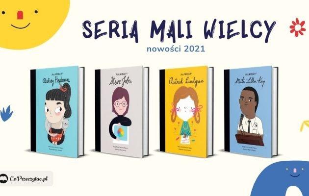 Seria Mali WIELCY - nowości