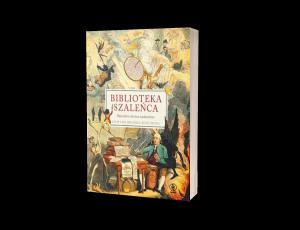 Biblioteka szaleńca Sprawdź na TaniaKsiazka.pl >>