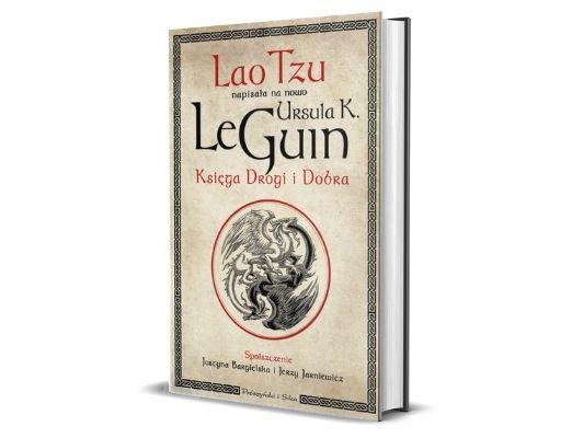 Księga Drogi i Dobra - Ursula K. LeGuin
