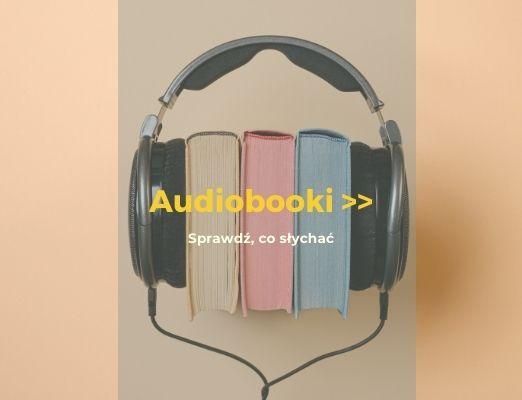 Popularność audiobooków rośnie
