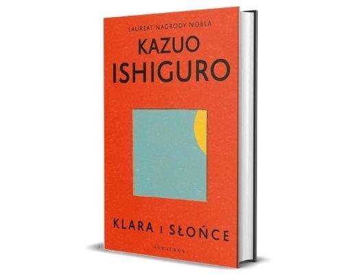 Kazuo Ishiguro Klara i słońce