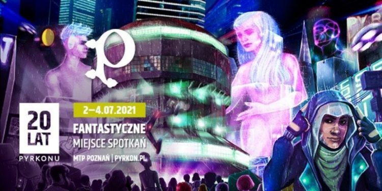 20. edycja Pyrkonu - nowa data: lipiec 2021!