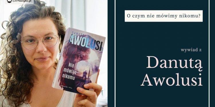 Wywiad z Danutą Awolusi