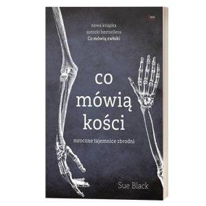 Co mówią kości. Książki szukaj na TaniaKsiazka.pl