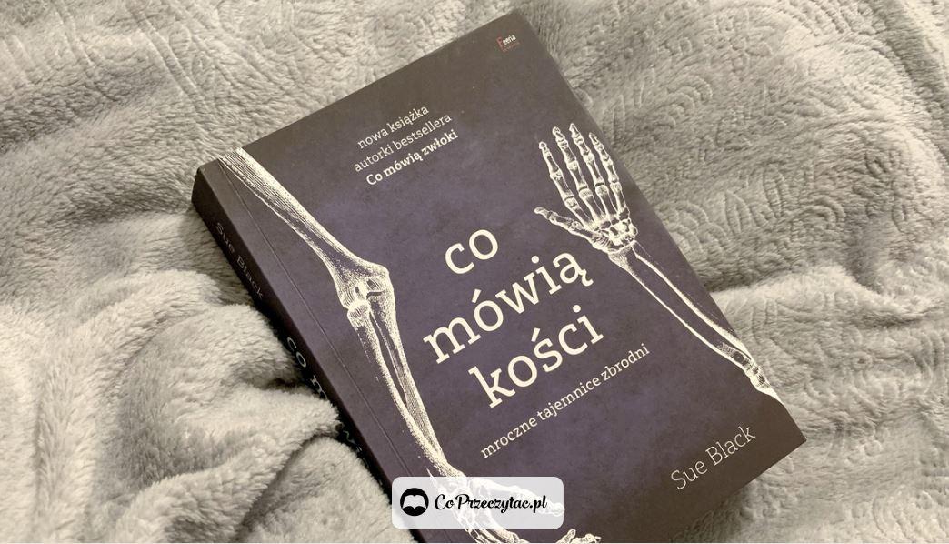 Co mówią kości – książki szukaj na TaniaKsiazka.pl
