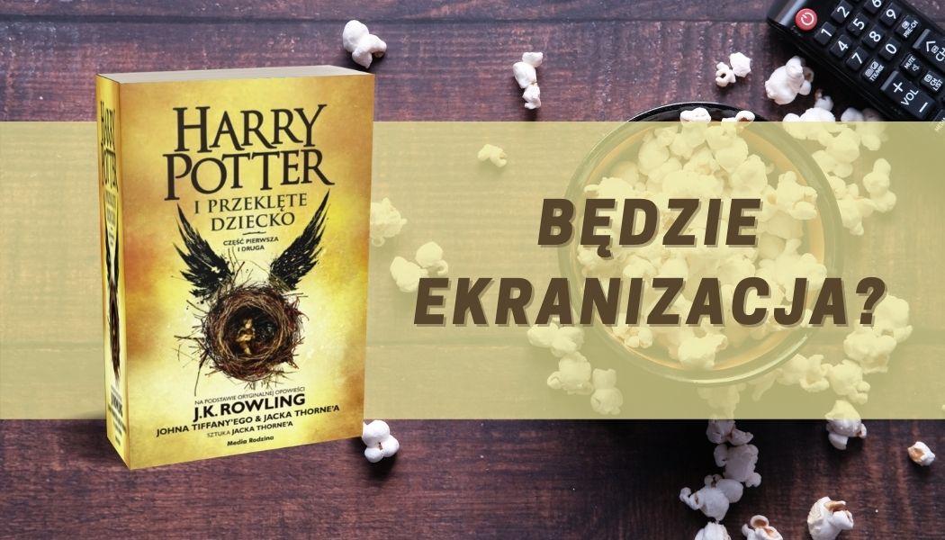 Harry Potter i przeklęte dziecko Sprawdź na TaniaKsiazka.pl >>