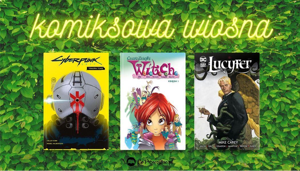 Kwietniowe zapowiedzi komiksowe 2021 znajdziesz na TaniaKsiazka.pl