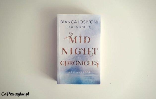 Midnight Chronicles: Moc amuletu - recenzja książki