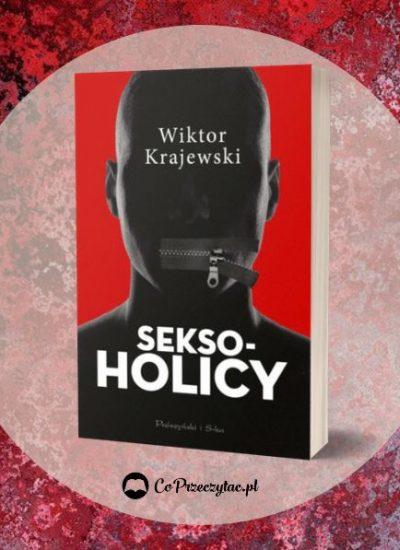 Recenzja książki Seksoholicy