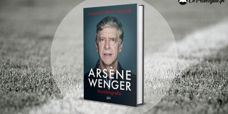 Arsene Wenger. Autobiografia - recenzja