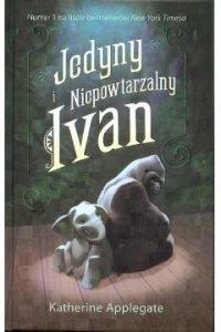 Jedyny i niepowtarzalny Ivan - sprawdź w TaniaKsiazka.pl