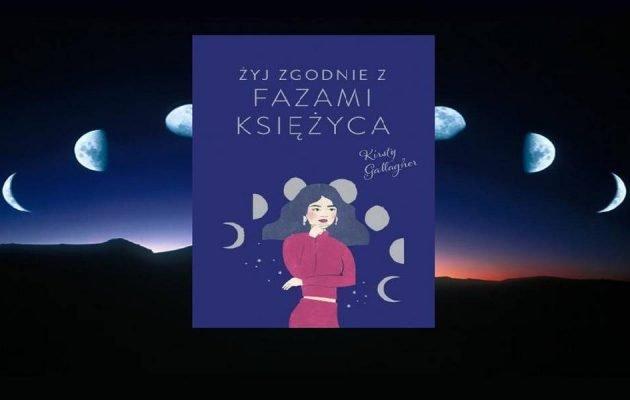Żyj zgodnie z fazami księżyca poleca taniaksiazka.pl