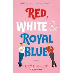 Red, White & Royal Blue - sprawdź w TaniaKsiazka.pl