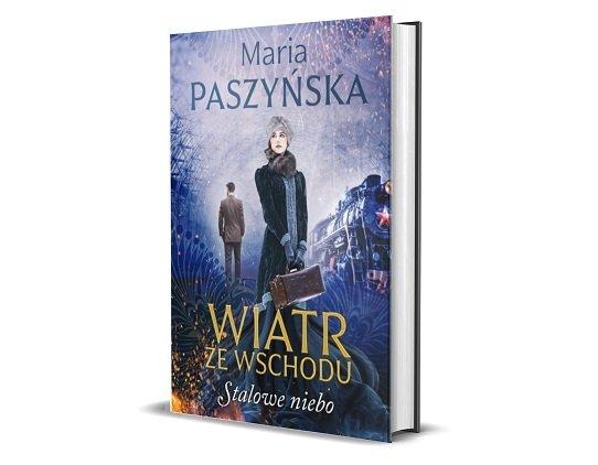 Stalowe niebo Marii Paszyńskiej - sprawdź w TaniaKsiazka.pl