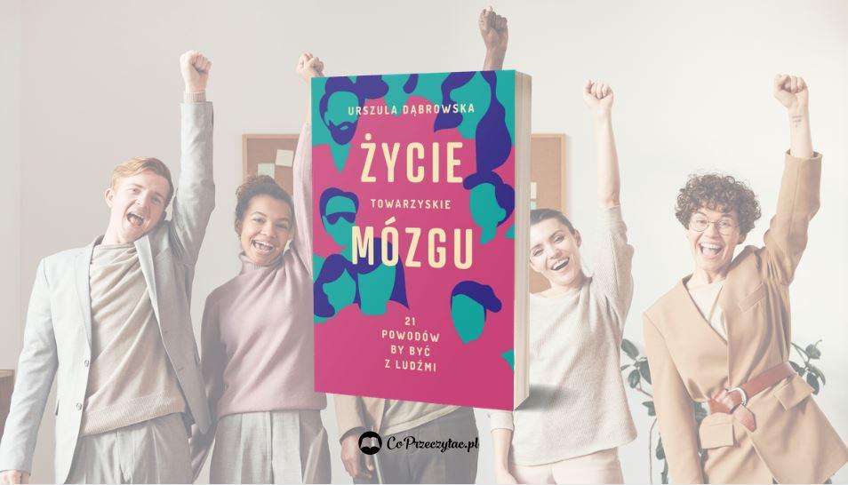 Życie towarzyskie mózgu – książki szukaj na TaniaKsiazka.pl