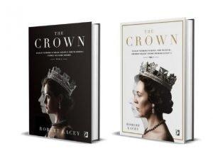 Robert Lacey Pakiet: The Crown. Oficjalny przewodnik po serialu. Tom 1-2