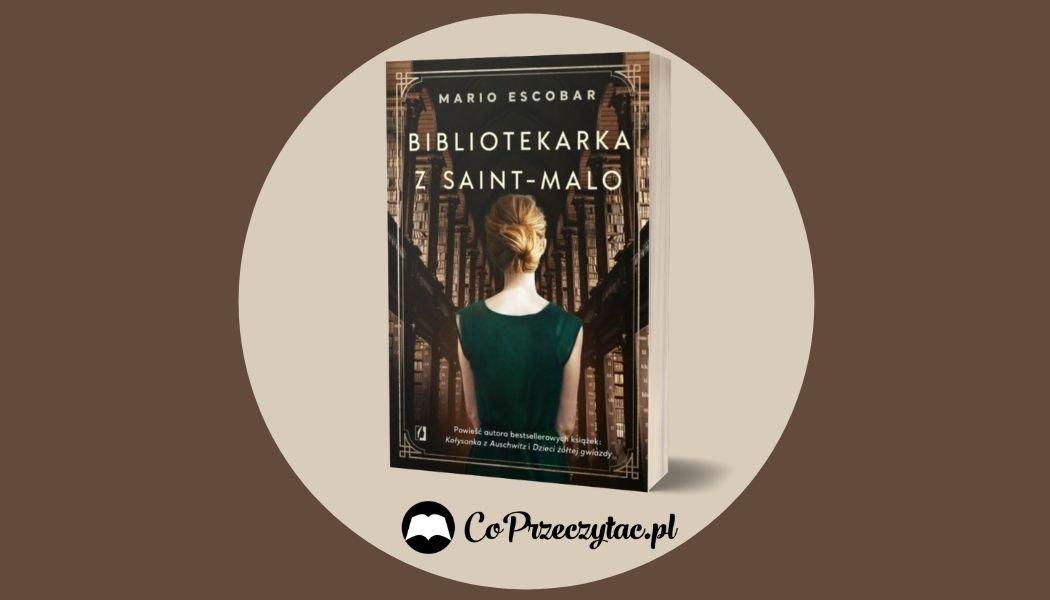 Bibliotekarka z Saint-Malo Sprawdź na TaniaKsiazka.pl >>
