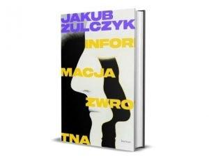 Jakub Żulczyk Informacja zwrotna
