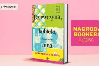 Dziewczyna, kobieta, inna Bernardine Evaristo - polskie wydanie książki z Bookerem