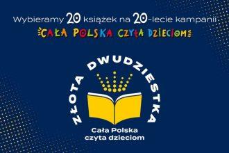 Dwudziestolecie akcji Cała Polska czyta dzieciom. Zagłosuj na Złotą Dwudziestkę!