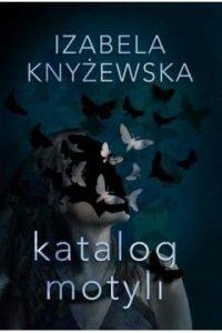 Katalog motyli, Izabela Knyżewska