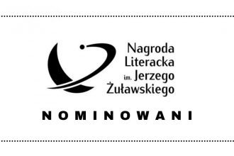 Fantastyka: nominacje do Nagrody Literackiej im. Żuławskiego 2021 nominacje do Nagrody Literackiej im. Żuławskiego 2021