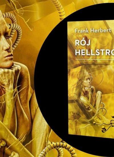 Rój Hellstroma - książka autora Diuny pod koniec kwietni Rój Hellstroma