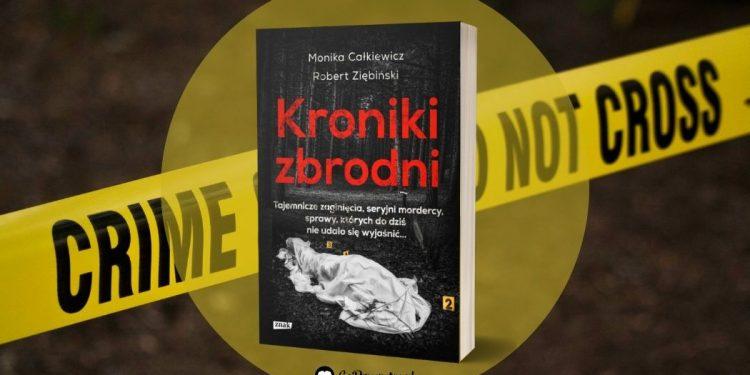 Recenzja książki Kroniki Zbrodni