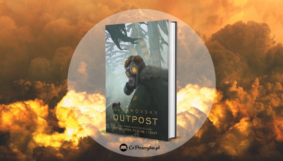 Recenzja książki OUTPOST – szukaj jej na TaniaKsiazka.pl