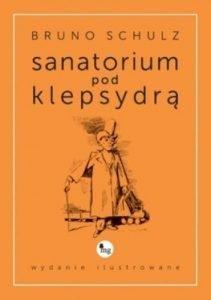 Sanatorium pod klepsydrą okładka książki