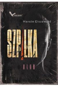 To ja, Szpilka. Klub Marcin Ciszewski