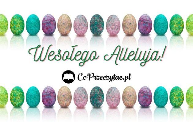 Zdrowych i pogodnych Świąt Wielkanocnych! życzenia wielkanocne