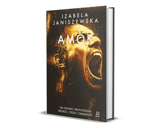 Amok - finał świetnej serii kryminalnej Izabeli Janiszewskiej