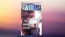 Nie mówiąc nikomu Danuta Awolusi - okładka książki