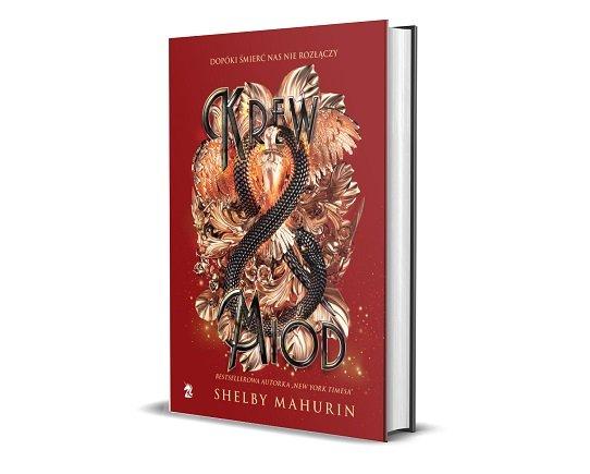 Krew i miód - kontynuacja książki Gołąb i wąż - dla fanów Satah J. Maas