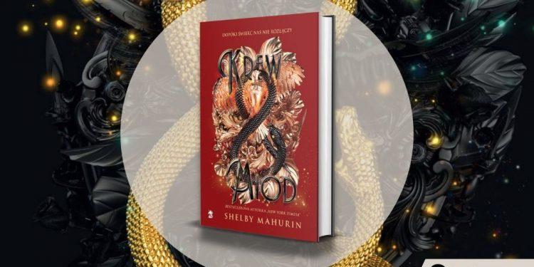 Krew i miód - kontynuacja książki Gołąb i wąż już w księgarniach