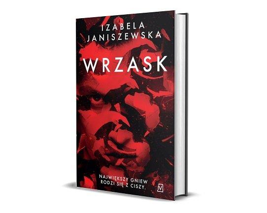 Wrzask Izabeli Janiszewskiej - debiut kryminalny
