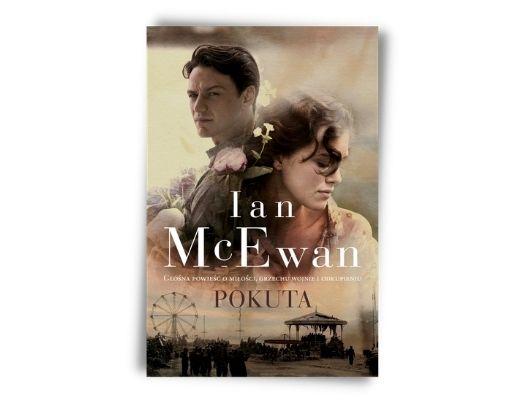 Ian McEwan Pokuta Filmy na podstawie książek - romanse